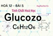 Tính chất hoá học, cấu tạo phân tử của Glucozo, Fructozo và bài tập - hoá 12 bài 5
